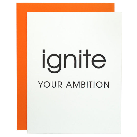 Ignite Your Ambition Letterpress Card
