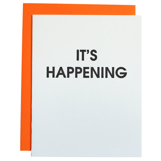 It's Happening Letterpress Card