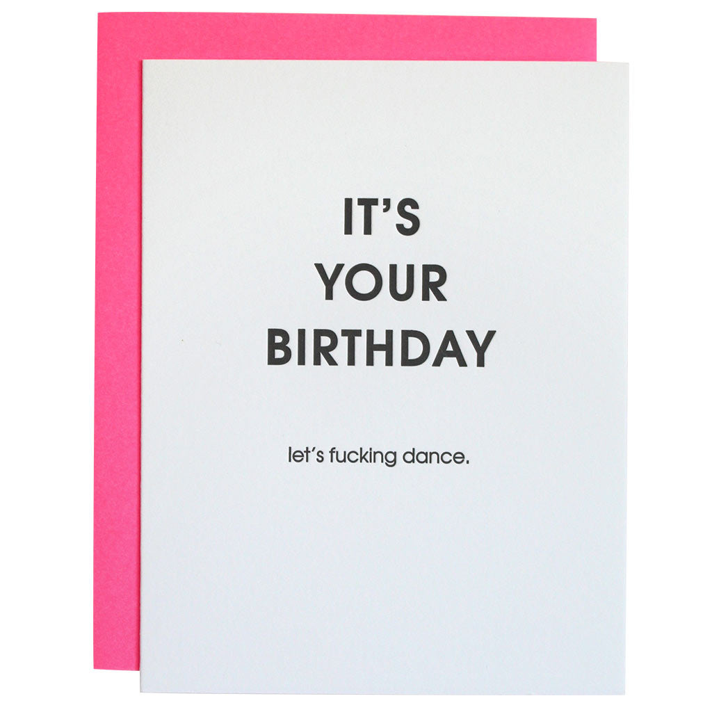 It's Your Birthday Let's Fucking Dance Letterpress Card