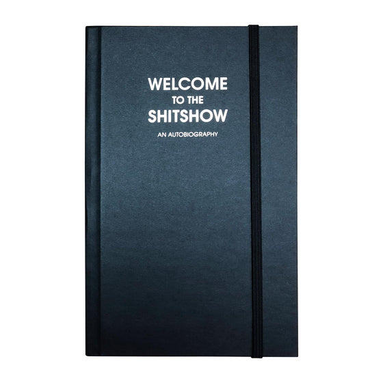 Welcome to the Shitshow - Black Journal