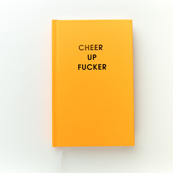 Cheer Up Fucker -Bright Journal