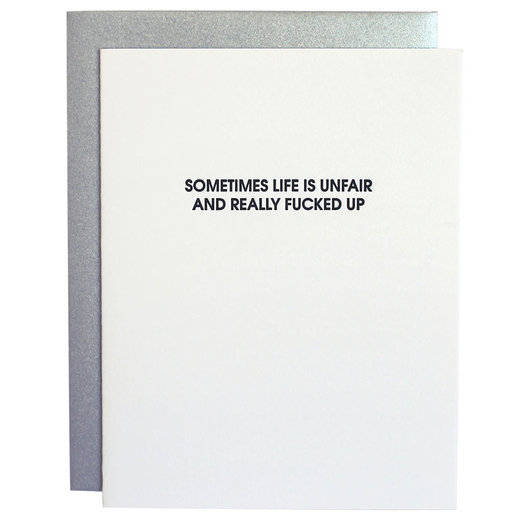 Life is Unfair Letterpress Card