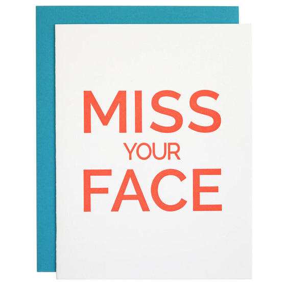 Miss Your Face Letterpress Card