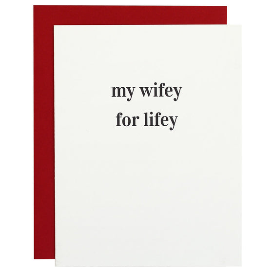 Wifey for Lifey Letterpress Card