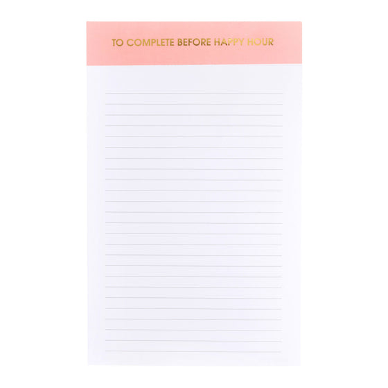 To Complete Before Happy Hour - Notepad
