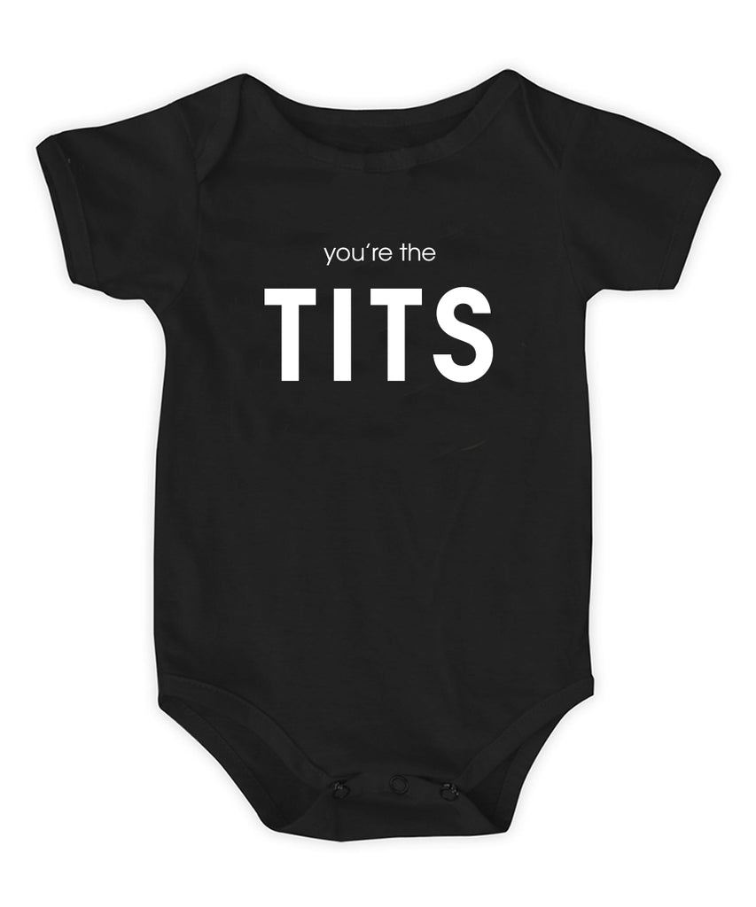 You're The Tits Onesie