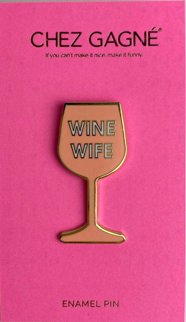 Our Wine Wife hilarious enamel pin is perfect for your bestie, sister or other wine wife in your life! Chez Gagne Hard Enamel Pin. Wine lover gift. Wine lover enamel pin.