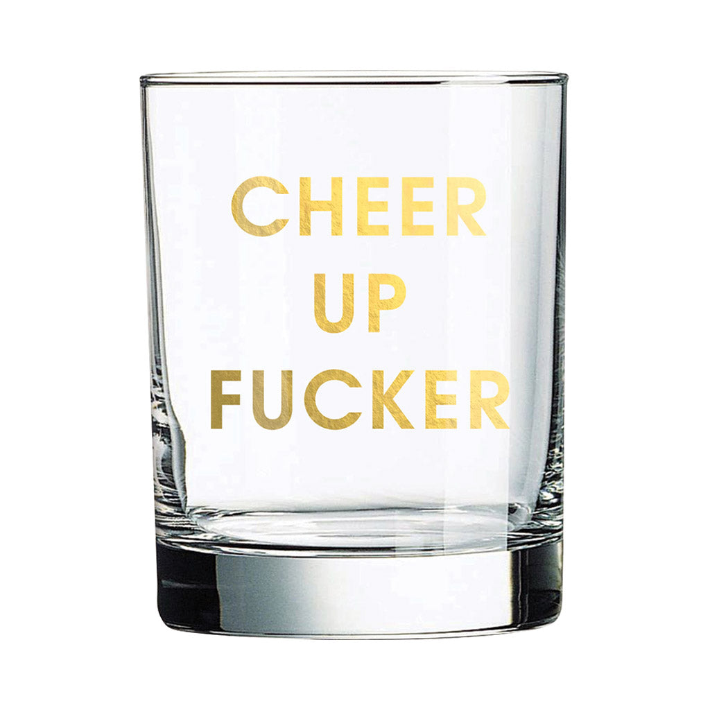 Chez Gagne Chez Gagné Cheer Up Fucker Rocks Glass