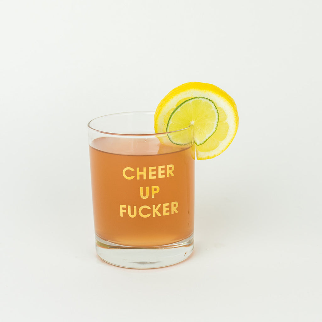 Chez Gagné Cheer Up Fucker Cocktail Glass