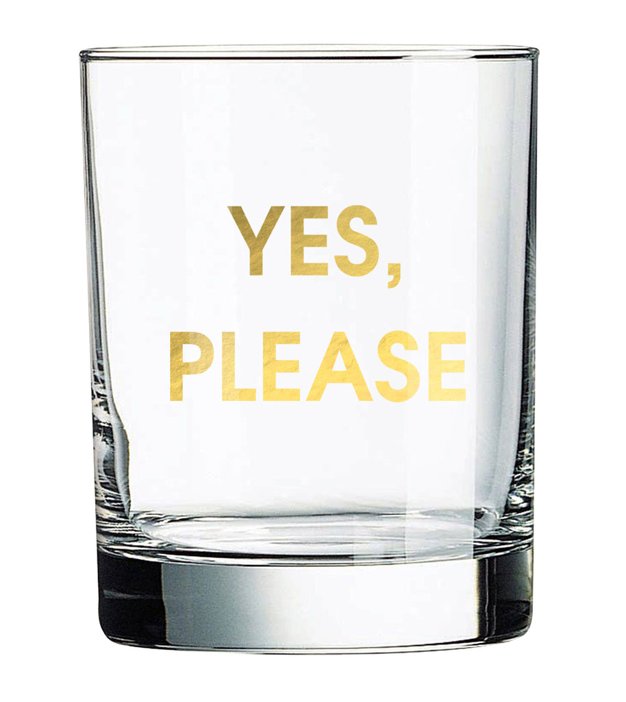Yes, Please Rocks Glass