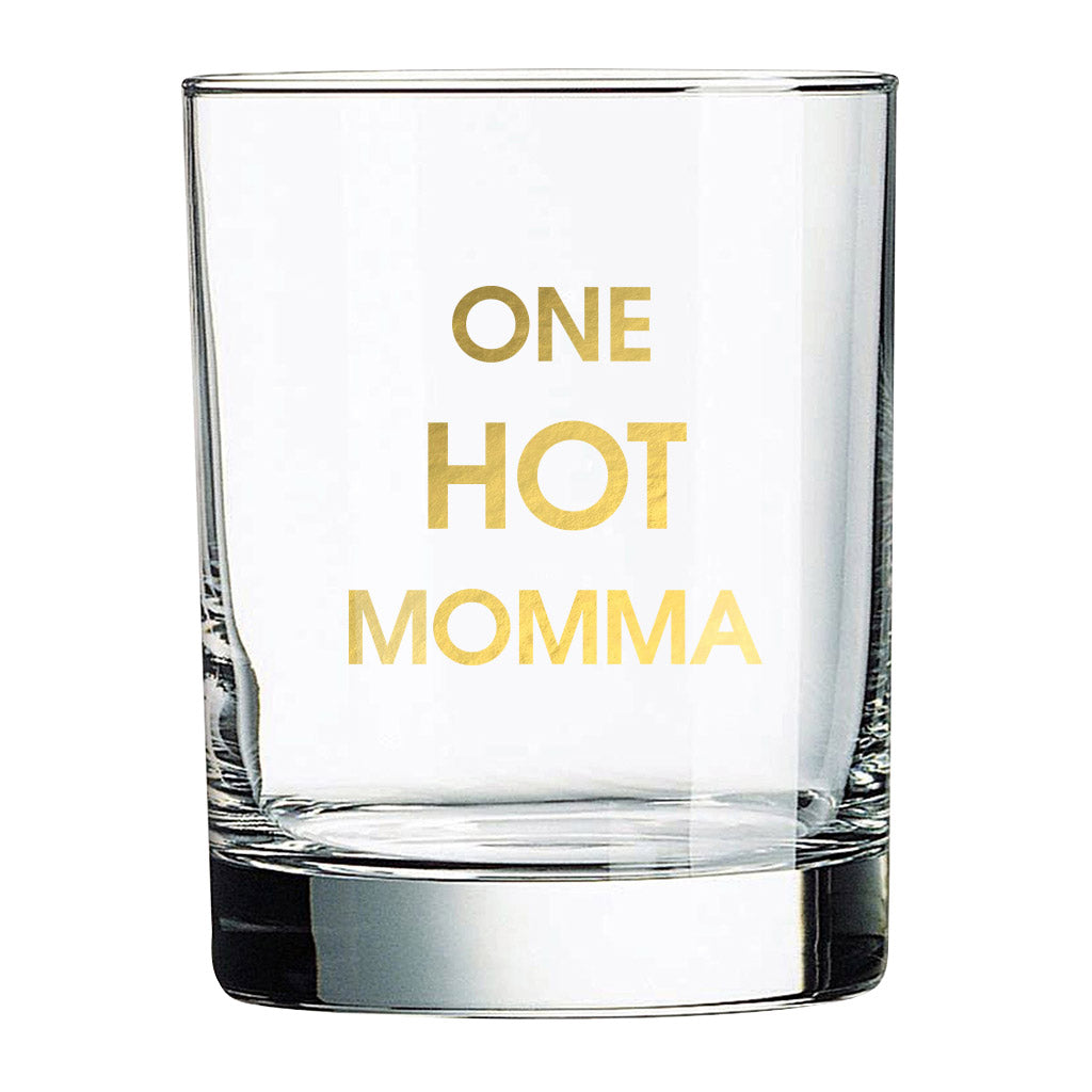 One Hot Momma Rocks Glass (Slight Imperfections)