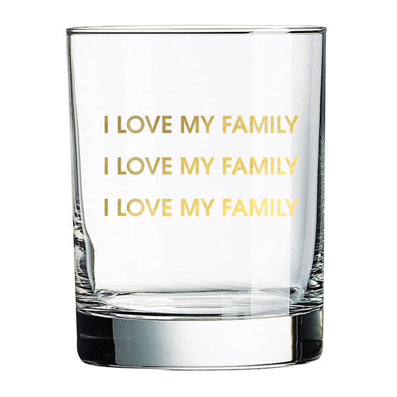 I Love My Family Rocks Glass (Slight Imperfections)