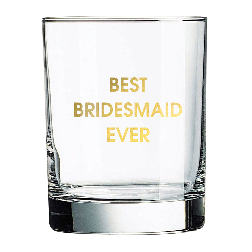 Best Bridesmaid Rocks Glass (Slight Imperfections)