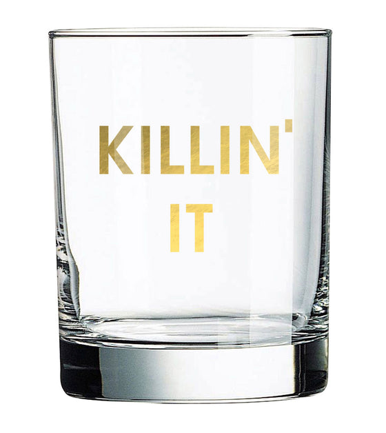 Killin' It Rocks Glass
