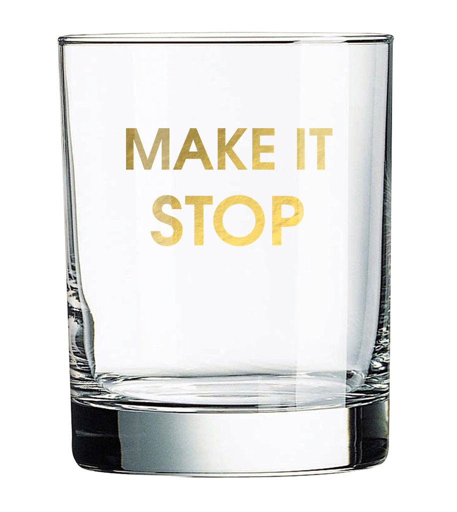 Make It Stop - Rocks Glass (Slight Imperfections)