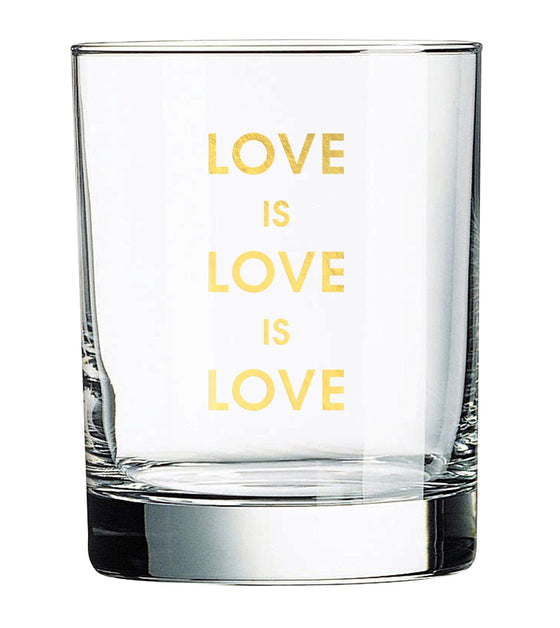 Love is Love is Love Rocks Glass