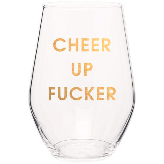 Cheer Up Fucker - Gold Foil Stemless Wine Glass (Slight Imperfections)