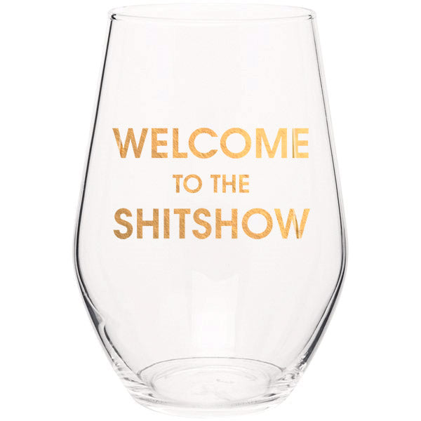 Welcome to the Shitshow - Gold Foil Stemless Wine Glass (Slight Imperfections)