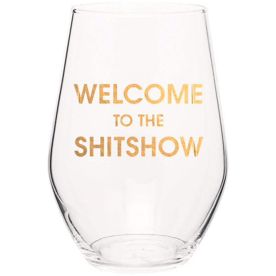 Chez Gagne Chez Gagné Welcome to the Shitshow - Gold Foil Stemless Wine Glass
