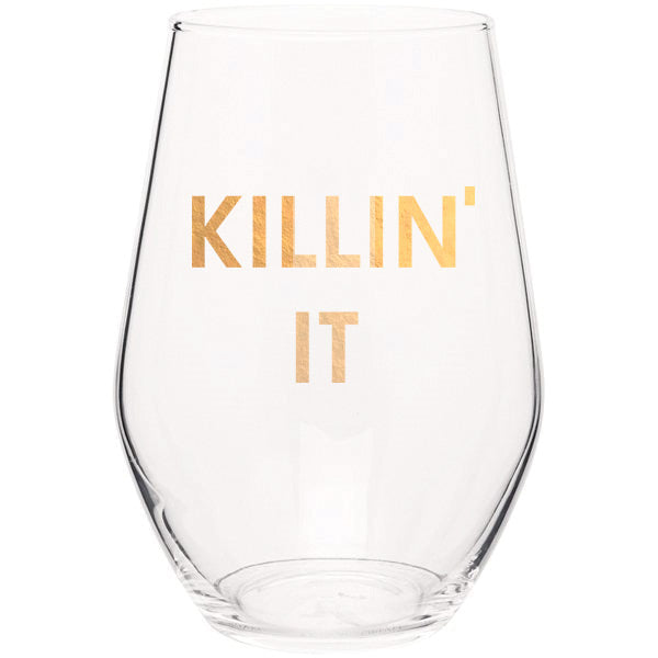 Killin It- Gold Foil Stemless Wine Glass (Slight Imperfections)
