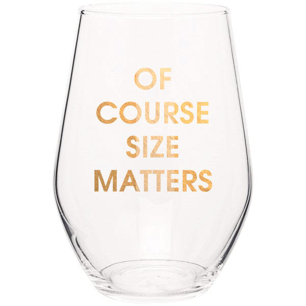 Chez Gagne Chez Gagné Of Course Size Matters - Gold Foil Stemless Wine Glass