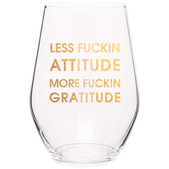 Chez Gagne Chez Gagné Less Fucking Attitude More Gratitude- Gold Foil Stemless Wine Glass