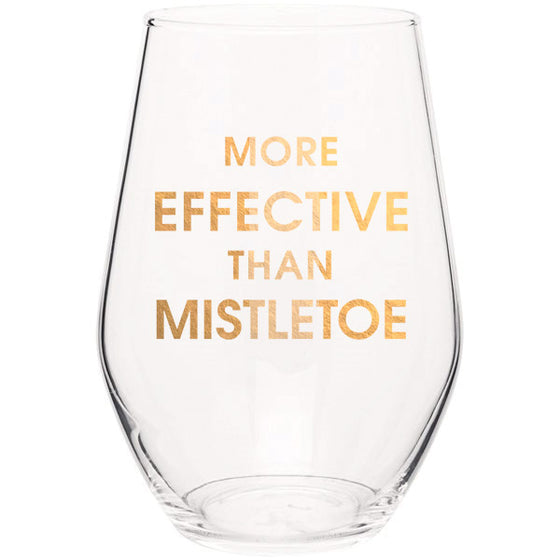 Chez Gagne Chez Gagné More Effective Than Mistletoe- Gold Foil Stemless Holiday Wine Glass