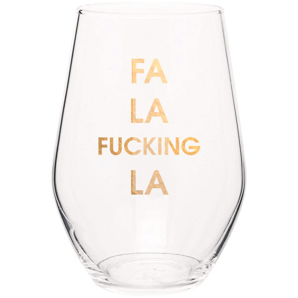 Fa La Fucking La- Gold Foil Stemless Wine Glass (Slight Imperfections)
