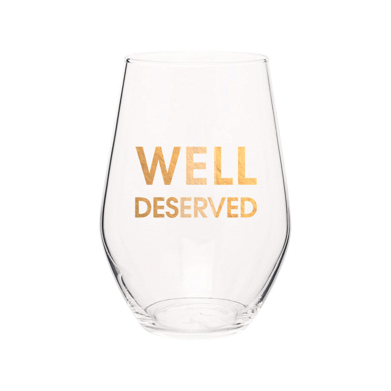 Chez Gagne Chez Gagné Well Deserved- Gold Foil Stemless Wine Glass