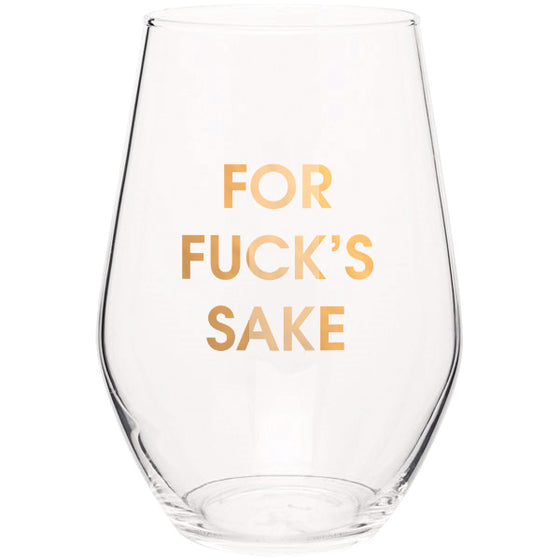 For Fuck's Sake 19oz Stemless Wine Glass