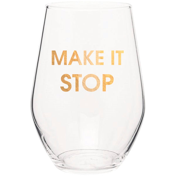 Make It Stop - Gold Foil Stemless Wine Glass (Slight Imperfections)