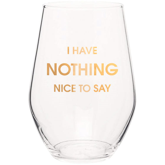 Nothing Nice to Say - Gold Foil Stemless Wine Glass