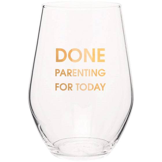 Done Parenting Today - Gold Foil Stemless Wine Glass