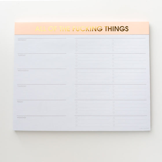 All the Fucking Things - Weekly Planner Pad