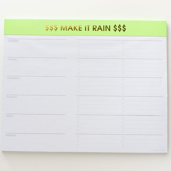 $$$ Make it Rain $$$ - Weekly Planner Pad