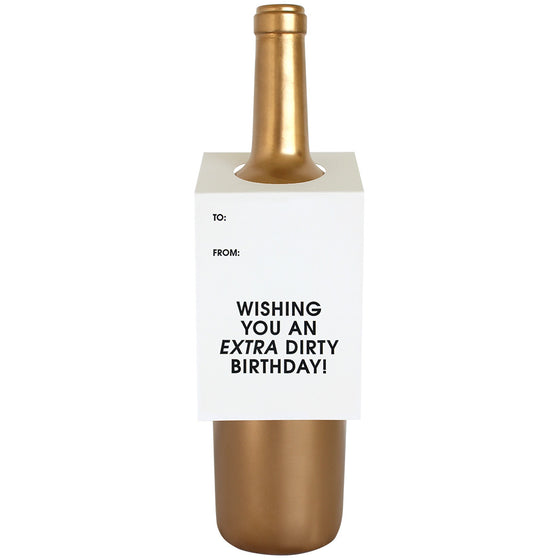 Wishing You an Extra Dirty Birthday Wine & Spirit Tag