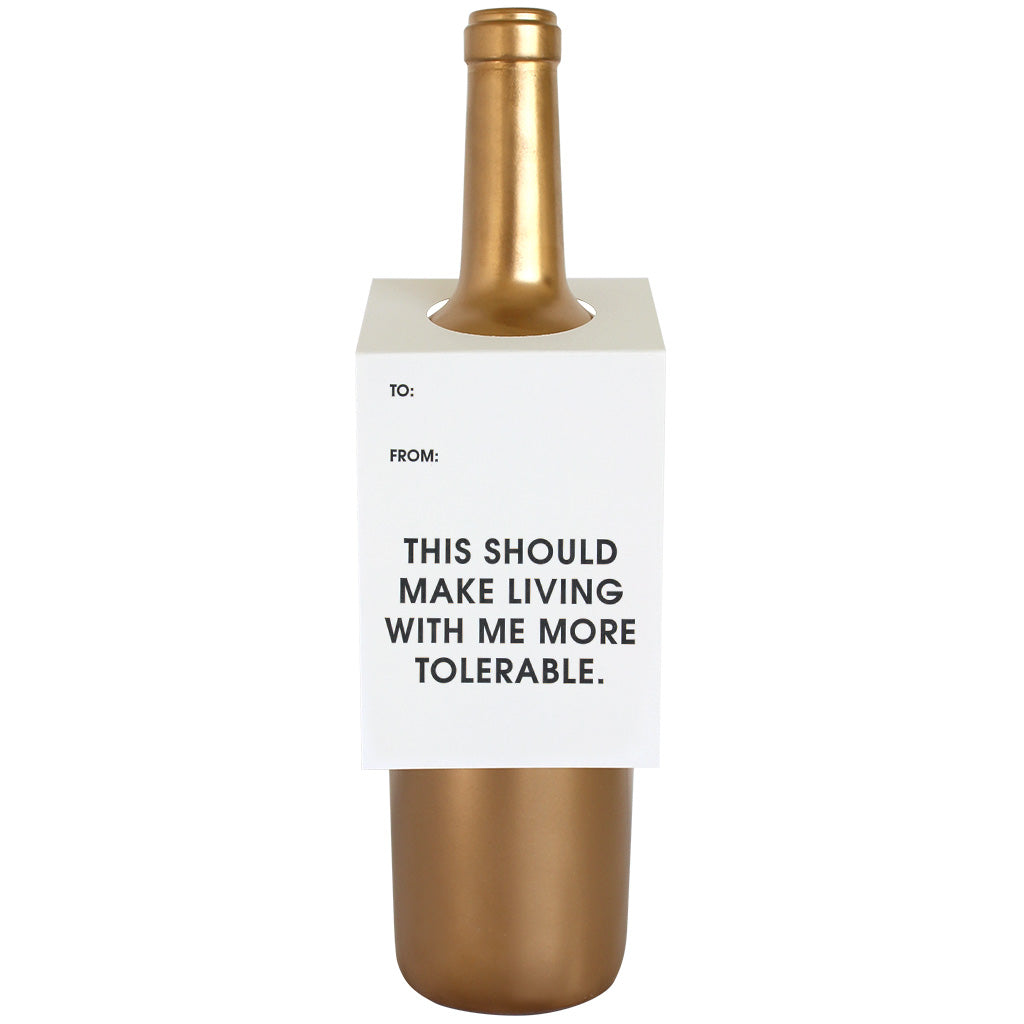 Make Living With Me More Tolerable Wine & Spirit Tag