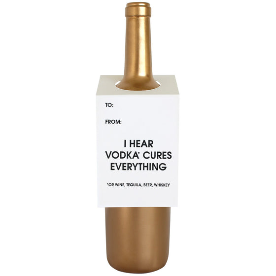 Vodka Cures Everything Wine & Spirit Tag