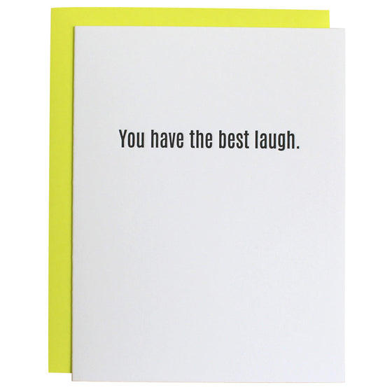 Chez Gagne Chez Gagné You Have The Best Laugh Letterpress Card