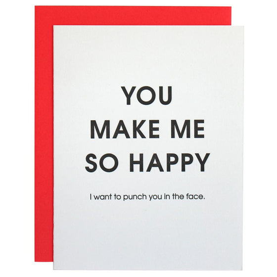 You Make Me So Happy Letterpress Card