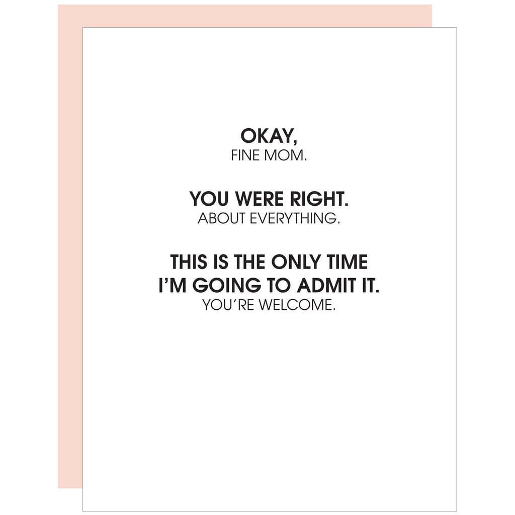 You Were Right Mom Letterpress Card