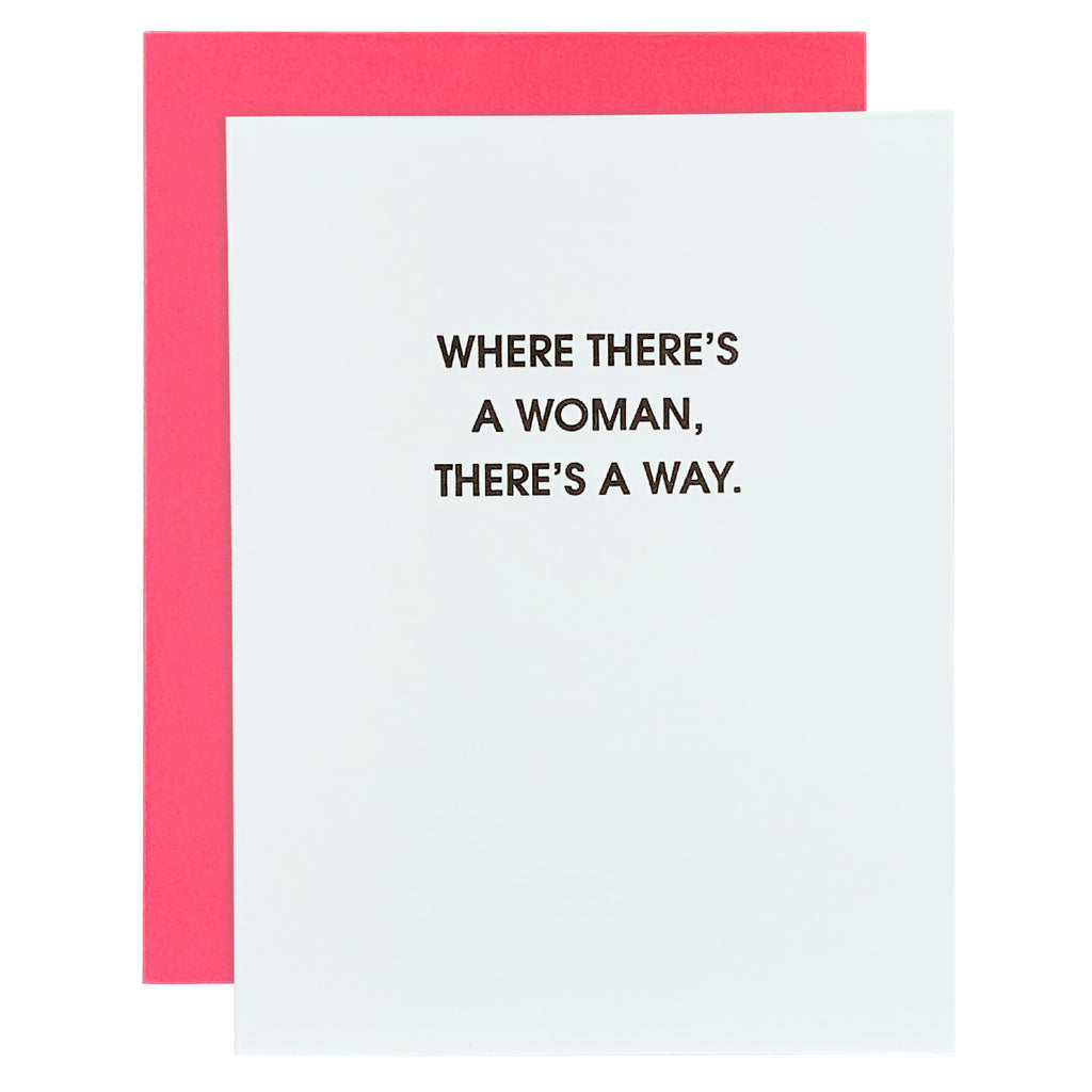Where There's A Woman Letterpress Card
