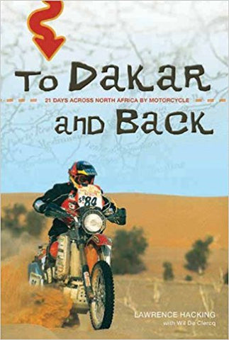 TO DAKAR AND BACK - LAWRENCE HACKING