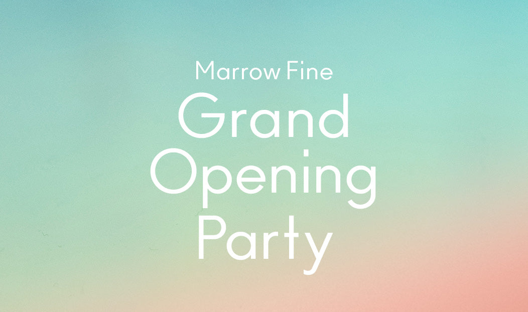 Marrow Fine Grand Opening Party