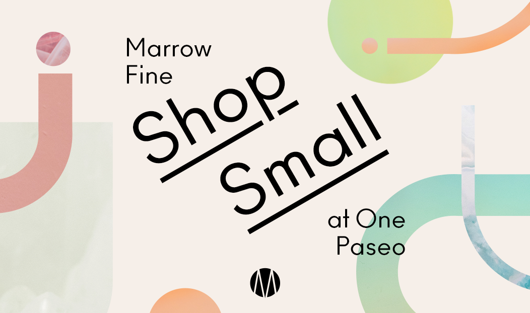Small Business Saturday at Marrow Fine