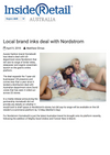Inside Retail Australia: Local Brand Inks Deal with Nordstrom