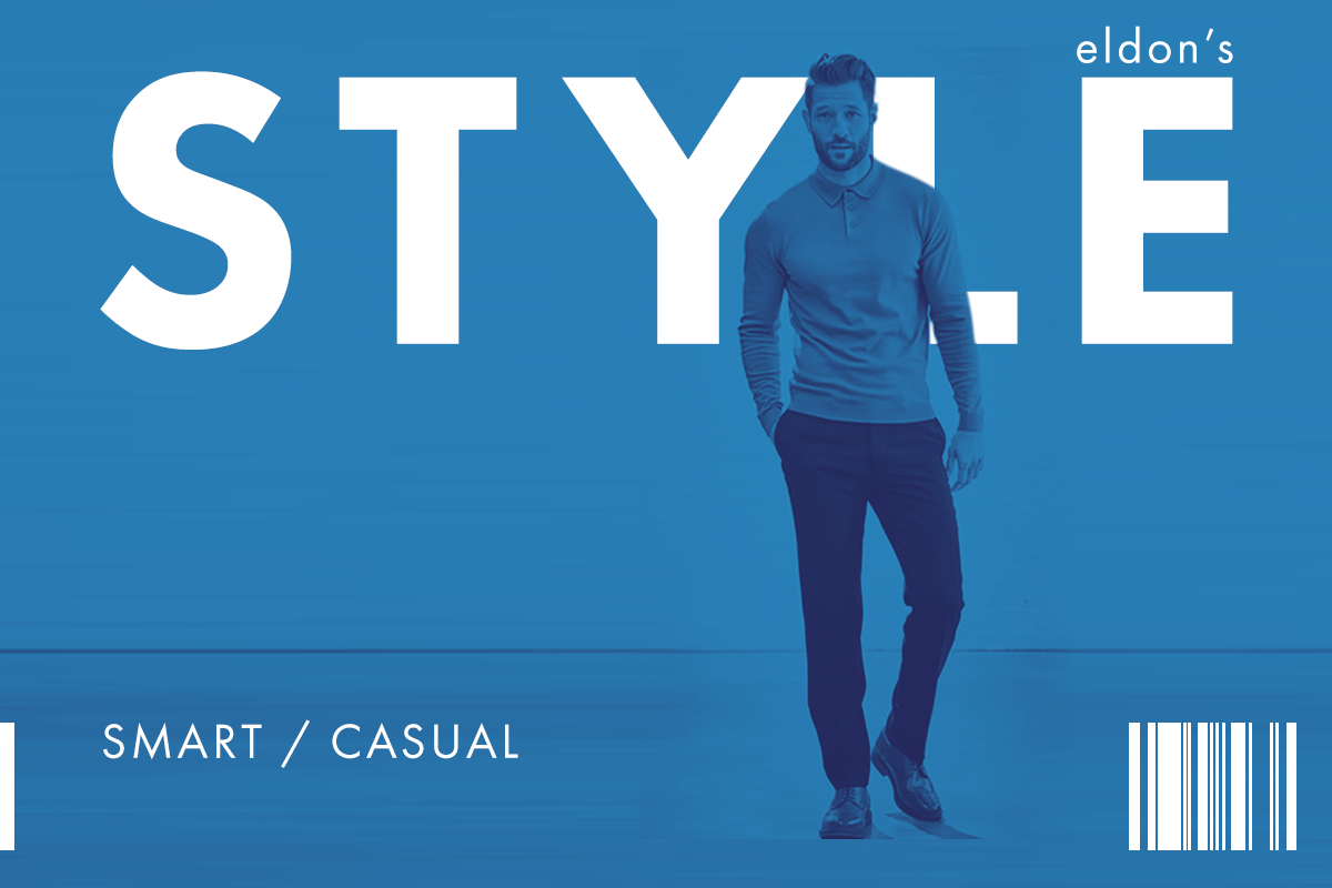 Smart/Casual - The do's & don'ts