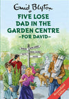 Personalised Enid Blyton Five Lose Dad in the Garden Centre