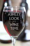 Personalised Engraved Wine Time Wine Glass - PersonalisedGoodies.co.uk