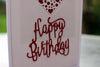 Happy Birthday Hand Made Greeting Card